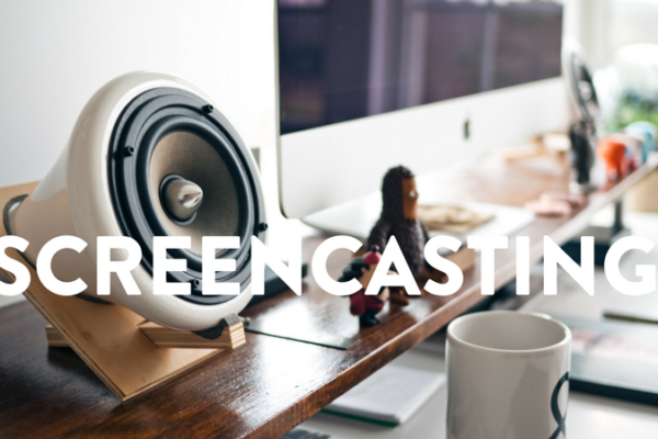 Getting the Most From Screencasting