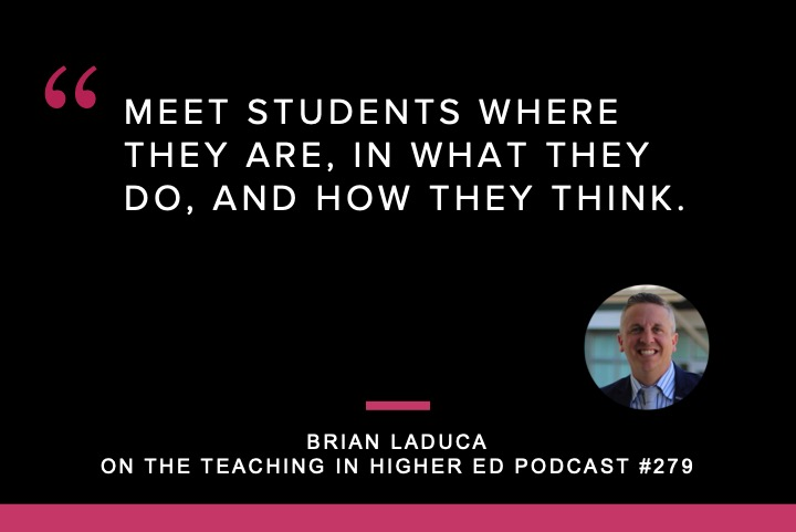 Brian LaDuca shares about applied creativity for transformation on episode 279 of the Teaching in Higher Ed podcast