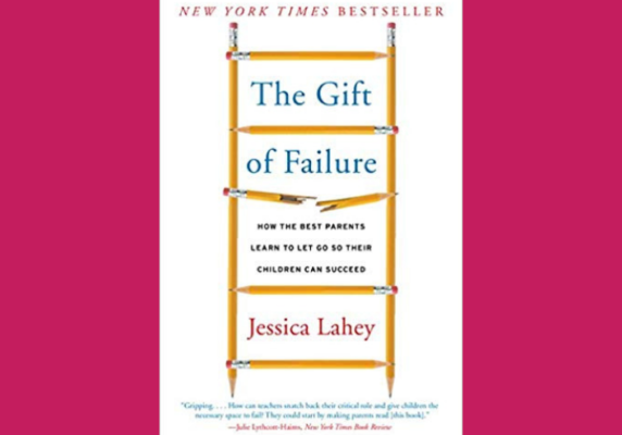 The Gift of Failure, Jessica Lahey
